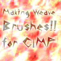 Making Weave Brushes in GIMP by ToadsDontExist