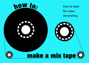 how to make a mix tape