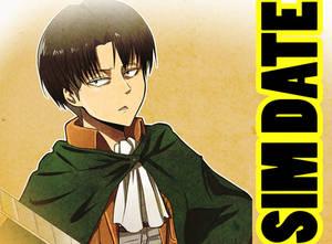 -Shingeki no Kyojin SIM DATE- Levi version