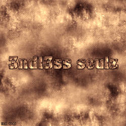 3ndless Soulz by xVenoms-DreamZx