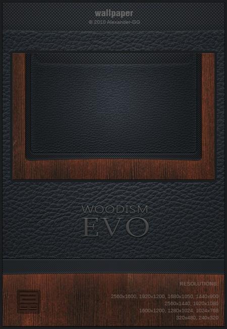 Woodism Evo