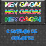 Hey GaGa Styles