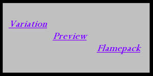 Variation Preview Flame Pack