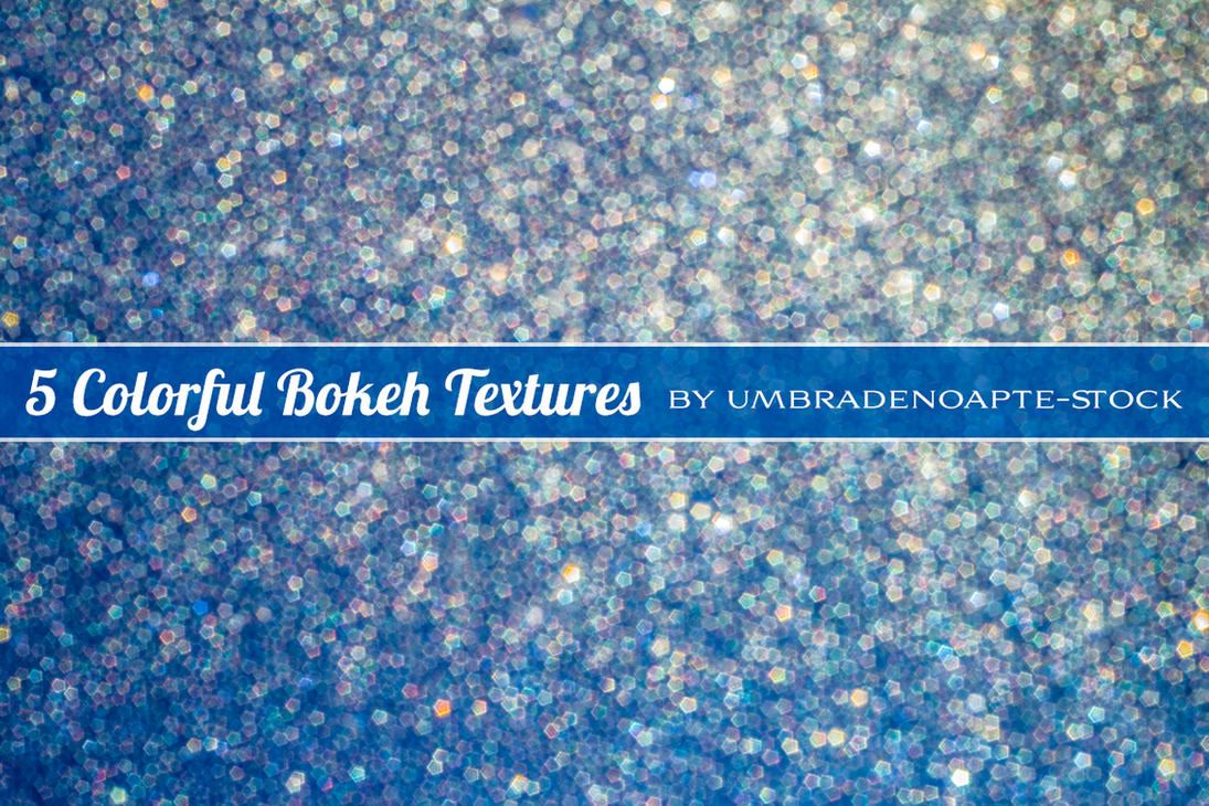 5 Colorful Bokeh Textures by UmbraDeNoapte-Stock