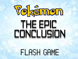Pokemon - The Epic Conclusion by AtomicTech