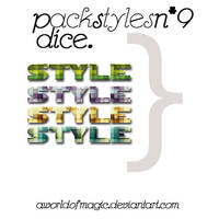 PACK STYLES O9: DICE STYLES. by aworldofmagic