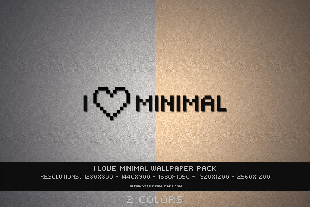 I Love Minimal by jeff-saiint