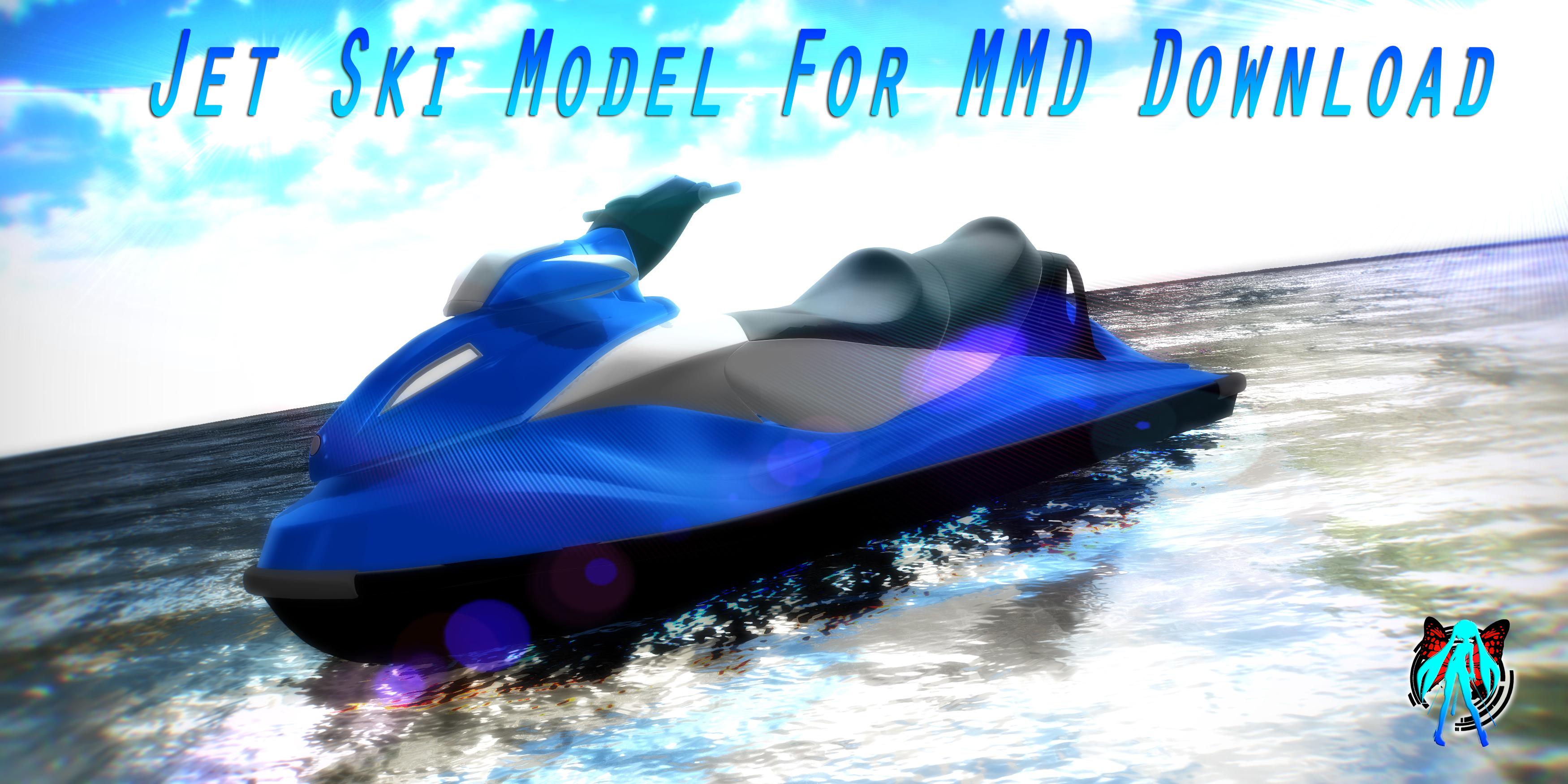 ... Jet Ski Model For MMD + DL By XXSefa