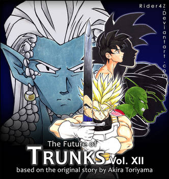 The Future of Trunks-VOL.I-XII [PDF Read File] by Rider4Z