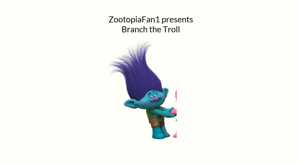 Branch The Troll by ZootopiaFan1