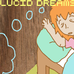 Lucid Dreams: It's Up To You by eel-hips