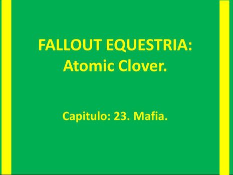 ATOMIC CLOVER Capitulo 23