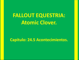 ATOMIC CLOVER Capitulo 24.5