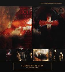 Texture Pack #44 - Flicker in the Dark by RavenOrlov