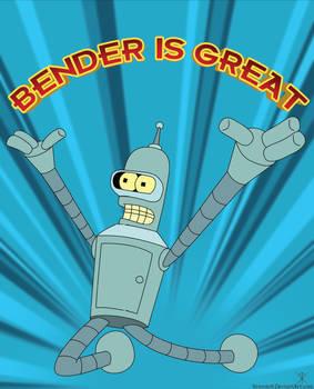 Bender Is Great - Poster Print