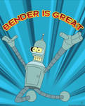 Bender Is Great - Poster Print by GuruGrendo