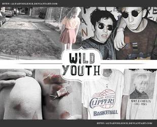 Wild Youth by Altarviolence by altarviolence