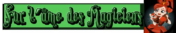 Sur l Ame des magiciens - 00 by Amanda-AS