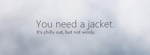 Do I Need a Jacket? by FlyingHyrax