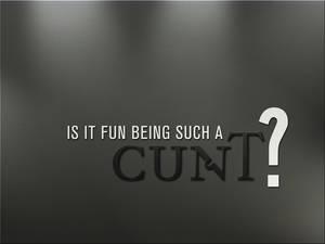 Is Cunty Fun?