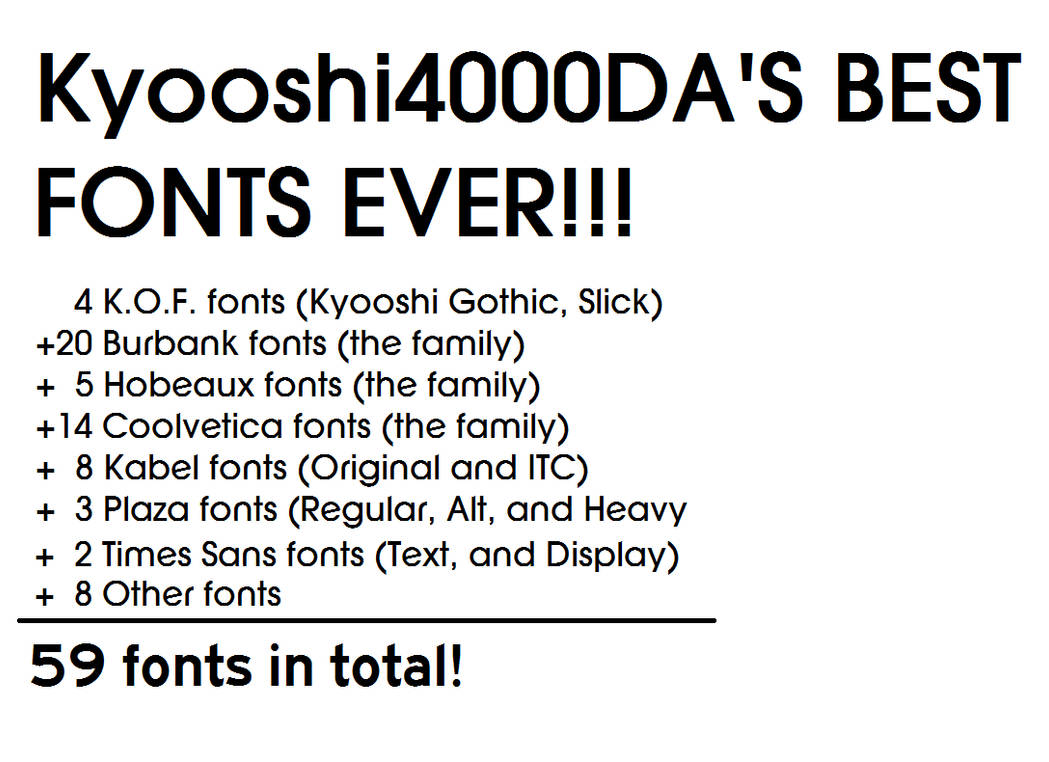 Kyooshi4000DA's Best Fonts Ever by Kyooshi4000DA on DeviantArt