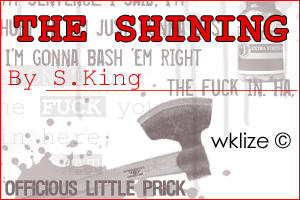 THE SHINING By Stephen King by WKLIZE