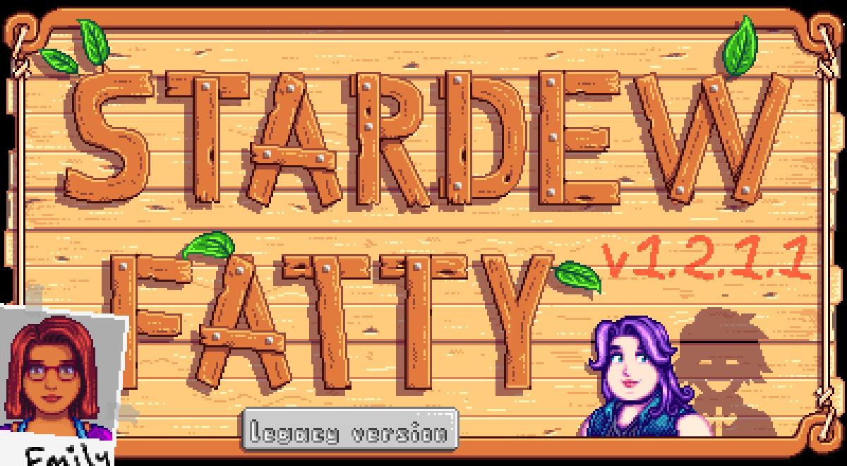 Stardew Fatty Mod v1 2 1 1 (legacy version) by NotAHugeSecret on