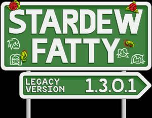 Stardew Fatty 1.3.0.1 (legacy version)