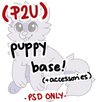 . p2u - puppy base { with accessories / PSD ONLY }