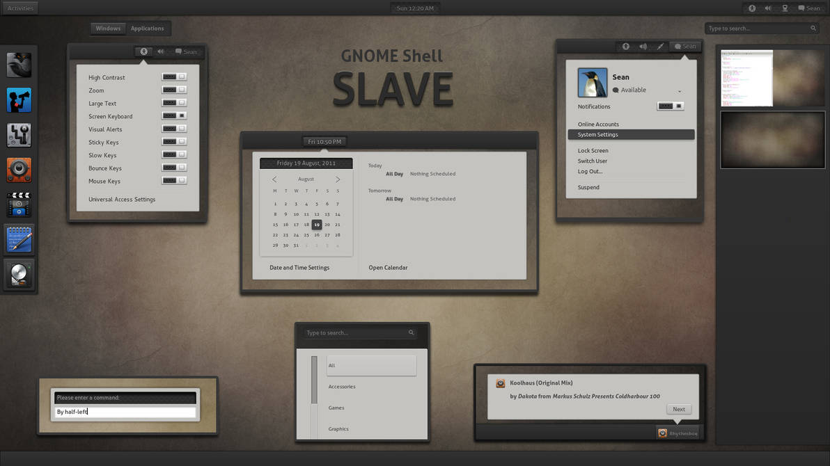 GNOME Shell - SLAVE by half-left