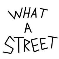 What A Street