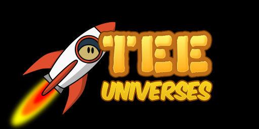 Tee Universes