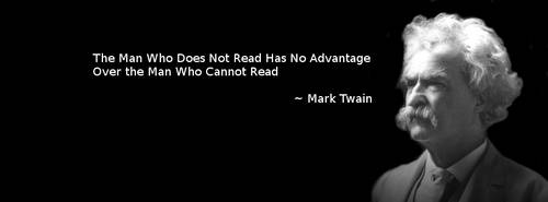 Mark Twain ~ The Man Who Does Not Read ~ Banner