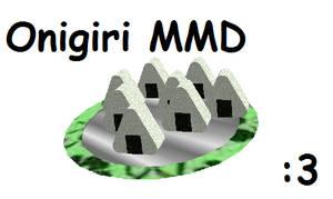 Onigiri MMD by Mikupikuchu