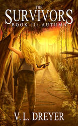 The Survivors Book II: Autumn - Sample Chapters