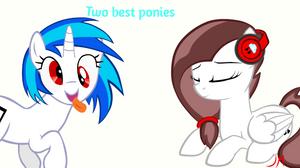 Two best Ponies:Scarlet and Vinyl