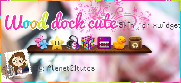 Wood dock cute for xwidget by alenet21tutos