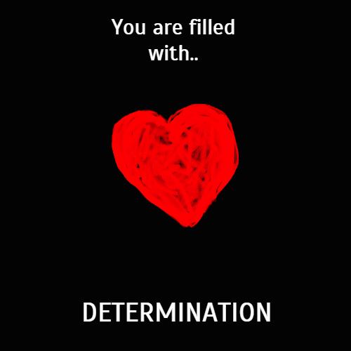 Undertale: Determination by LittleMarbleDrawings on DeviantArt