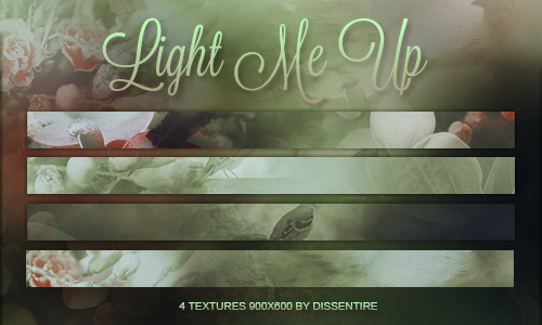 Light Me Up textures by Dissentire by remindmelove