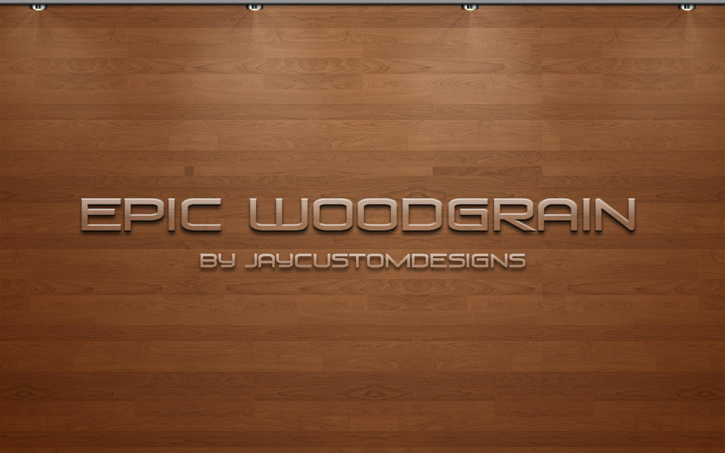 EPIC WOODGRAIN by JayCustom