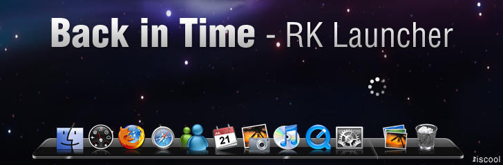 Back in Time for RK Launcher by iscool69