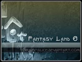 Fantasy Land by crazy-alice