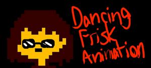Dancing Frisk Animation