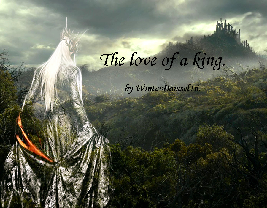 The Love of a King  (Thranduil x reader) CH 1 by Ilwyd on