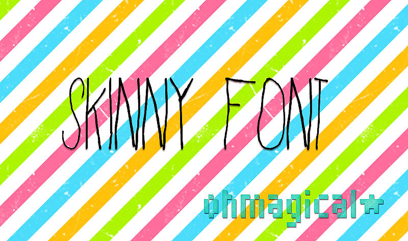 SKINNYFONT by OhMagical
