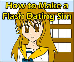 How to Make a Flash Dating Sim