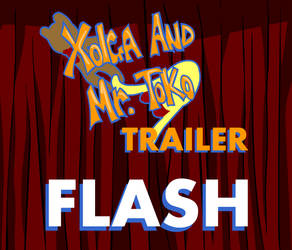 Xolga and Mr. Toko trailer