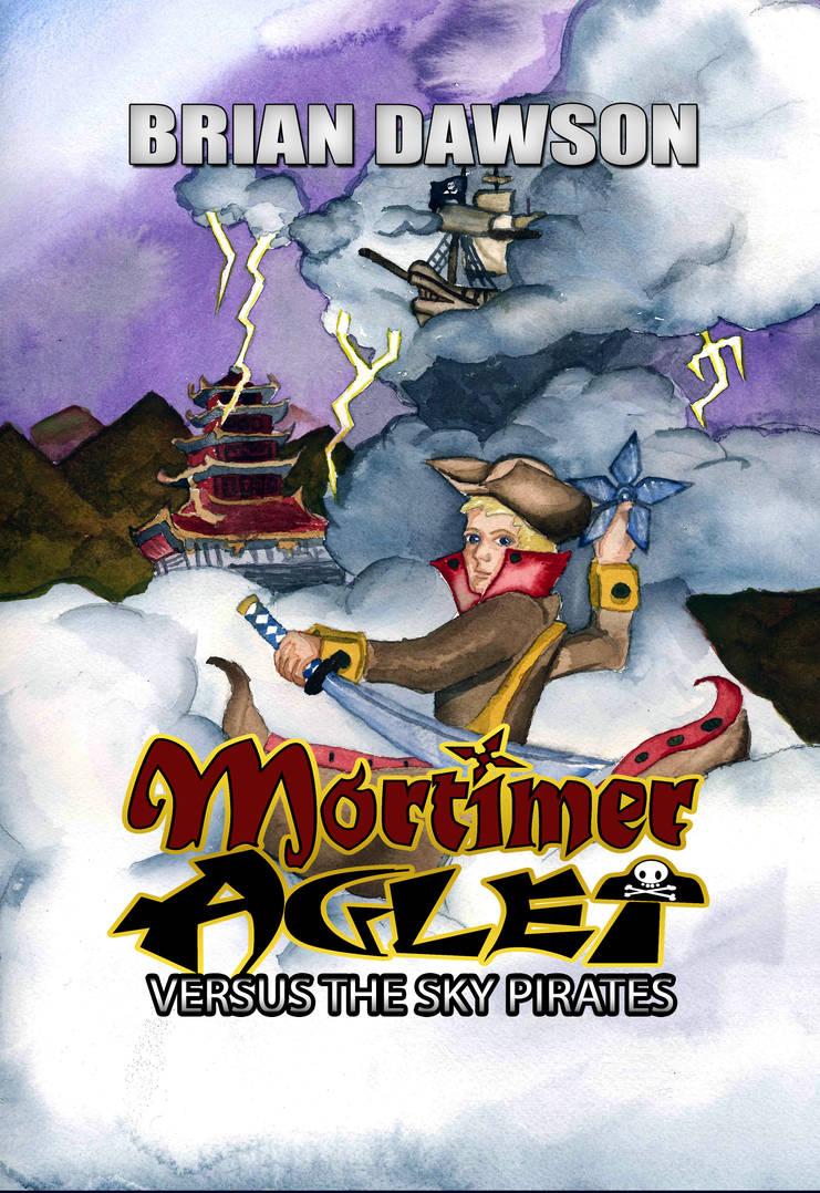 Mortimer Aglet Versus the Sky Pirates Print Cover by MortimerAglet
