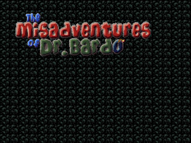Misadventures of Dr. Bardo