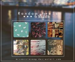 RandomFeels Styles by MrsNarniaSwag